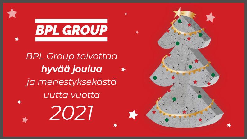 BPL Group Toivottaa Hyvää Joulua  Ja Menestyksekästä Uutta Vuotta 2021!